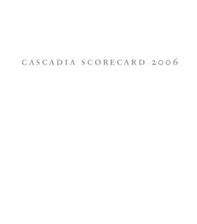 Cascadia Scorecard 2006: Focus on Sprawl and Health