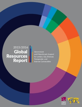 The 2015-2016 Global Resources Report: Philanthropic & Government Support for Lesbian, Gay, Bisexual, Transgender, and Intersex Communities