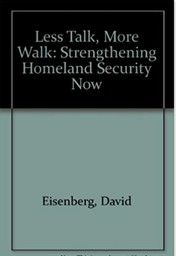 Less Talk, More Walk: Strengthening Homeland Security Now
