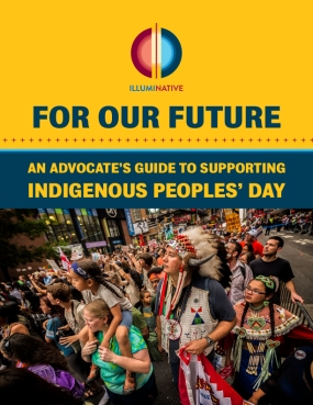 For Our Future: An Advocate's Guide to Supporting Indigenous Peoples' Day