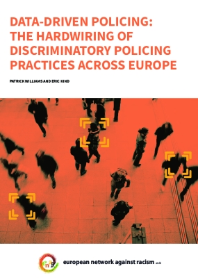 Data-driven Policing: The Hardwiring of Discriminatory Policing Practices Across Europe