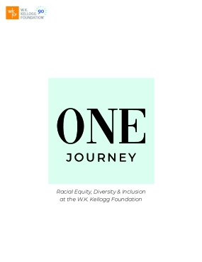 One Journey: Racial Equity, Diversity & Inclusion at the W.K. Kellogg Foundation