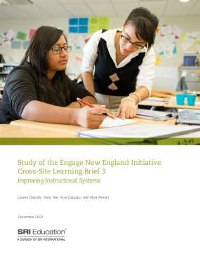 Study of the Engage New England Initiative Cross-Site Learning Brief 3: Improving Instructional Systems