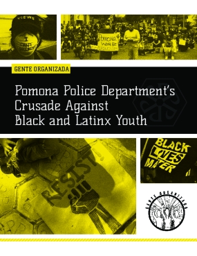 Pomona Police Department's Crusade Against Black and Latinx Youth
