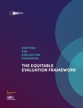 Shifting the Evaluation Paradigm: The Equitable Evaluation Framework