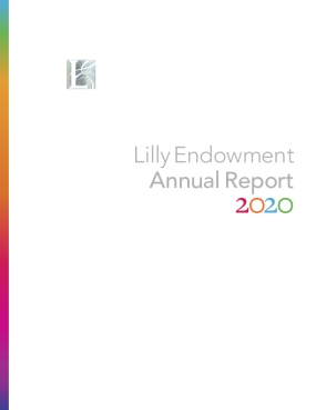Lilly Endowment Annual Report 2020